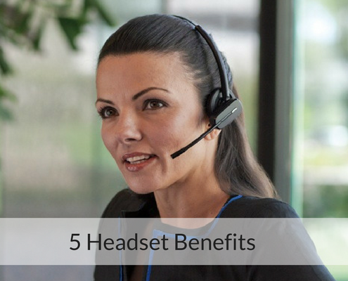 5 Headset Benefits