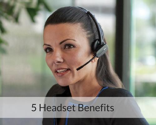 5 Headset Benefits