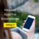 Apps For Smartphones