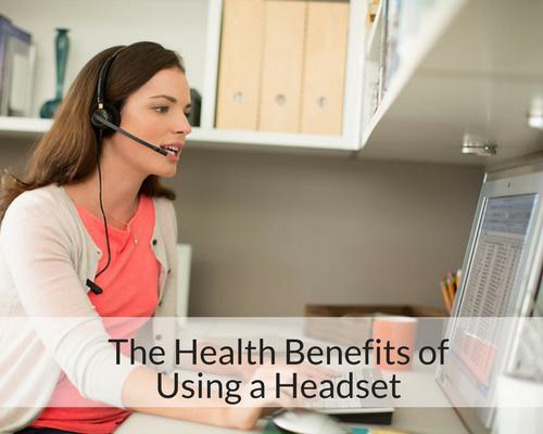 Headset Health Benefits